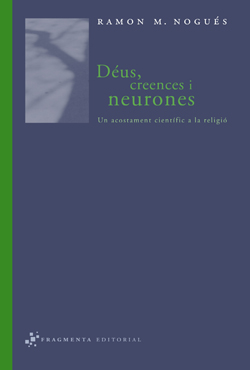 Déus, creences i neurones